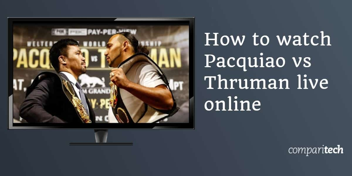 Como assistir Pacquiao vs Thruman ao vivo online